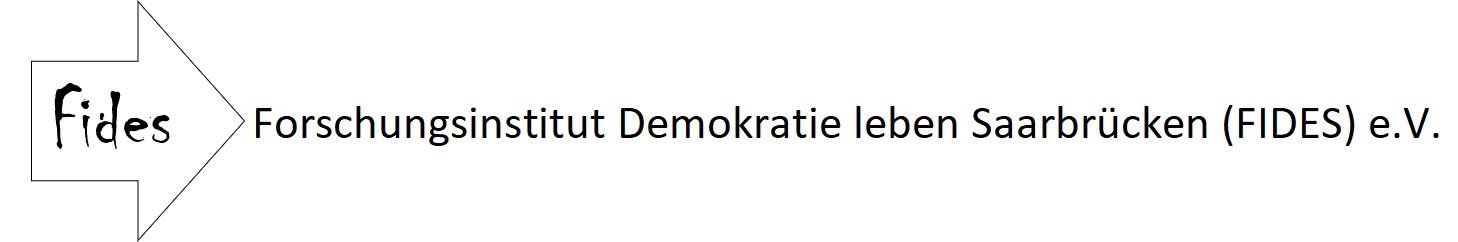 Forschungsinstitut Demokratie leben Saarbrücken (FIDES) e.V.